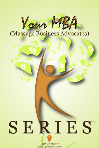Your MBA (Massage Business Advocates) Series-Artwork